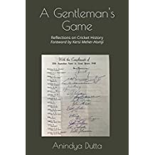 A Gentleman's Game: Reflections on Cricket History