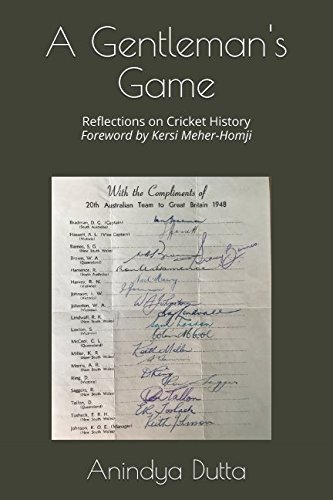 Download A Gentleman's Game: Reflections on Cricket History PDF