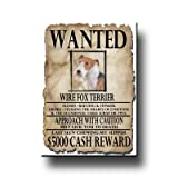 Wire Fox Terrier Wanted Fridge Magnet