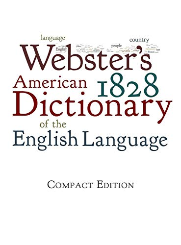Webster's 1828 American Dictionary of the English - Grammar English Webster