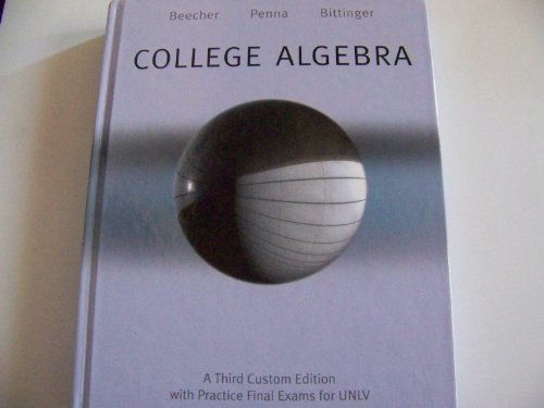 COLLEGE ALGEBRA (With Practice Final Exams For UNLV)