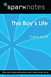 This Boy's Life (SparkNotes Literature Guide) (SparkNotes Literature Guide Series)