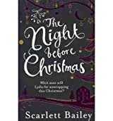 (The Night Before Christmas) By Scarlett Bailey (Author) Paperback on (Oct , 2011)