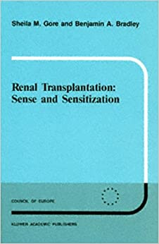 Book Renal Transplantation: Sense and Sensitization (Developments in Nephrology)