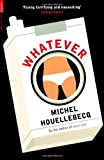 Whatever, Michel Houellebecq, 1846687845
