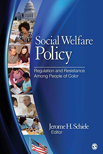 Social Welfare Policy: Regulation and Resistance Among People of - H&r Race