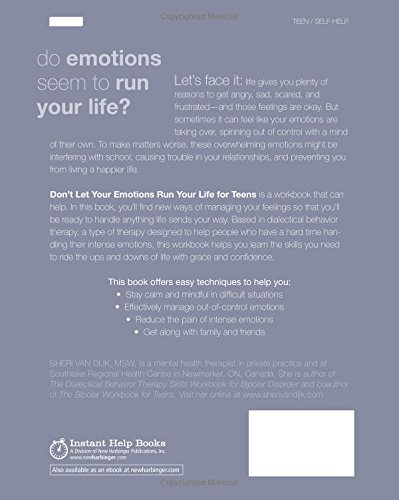 Dont-Let-Your-Emotions-Run-Your-Life-for-Teens-Dialectical-Behavior-Therapy-Skills-for-Helping-You-Manage-Mood-Swings-Control-Angry-Outbursts-and--with-Others-Instant-Help-Book-for-Teens