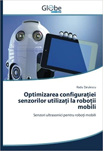 Buy Optimizarea configurației senzorilor utilizați la roboții mobili ...