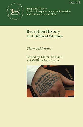 Reception History and Biblical Studies (Scriptural Traces) pdf epub