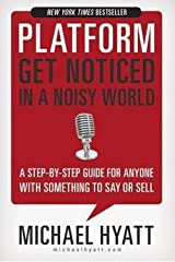 Platform (Hardcover)--by Michael Hyatt [2012 Edition] Hardcover