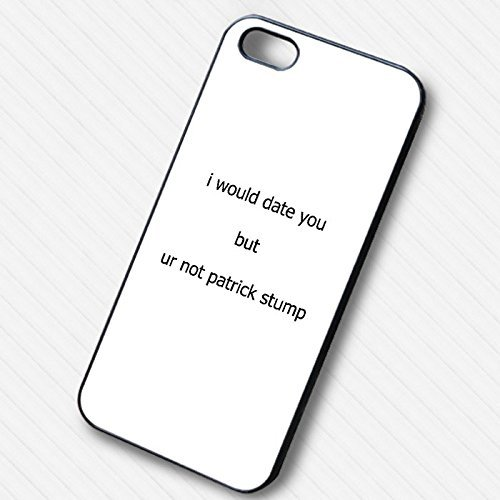 I Would Date You But You're Not Patrick Stump pour Coque Iphone 7 Case O0Y8NH
