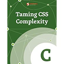 Taming CSS Complexity (Smashing eBooks)