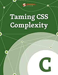 Taming CSS Complexity (Smashing eBooks) (English Edition)