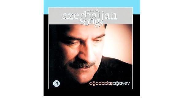 Agadadas Agayev Best Of Azerbaijan Songs Amazon Com Music