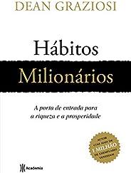 Hábitos milionários: A porta de entrada para riqueza a prosperidade