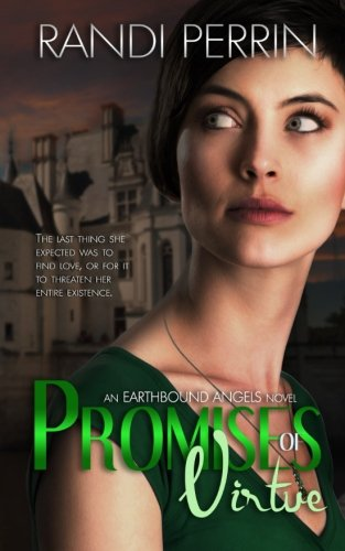 Read Online Promises of Virtue (Earthbound Angels) (Volume 2) pdf