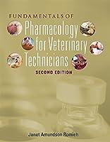 Fundamentals of Pharmacology for Veterinary Technicians (Veterinary Technology)