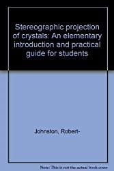 Stereographic projection of crystals: An elementary introduction and practical guide for students