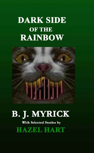 Book: Dark Side of the Rainbow by B.J. Myrick & Hazel Hart