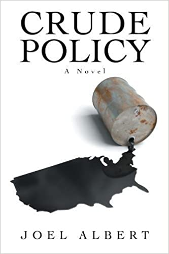 Book Crude Policy: A Novel by Joel Albert (2011-12-07)