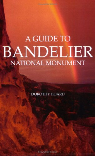 A Guide to Bandelier National Monument