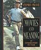 Movies and Meaning : An Introduction to Film: Examination Copy, Prince, Stephen, 020526316X
