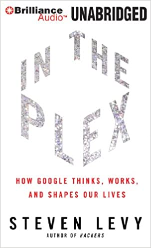 amazon in the plex how google thinks works and shapes our lives