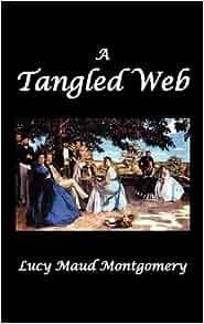 amazoncom a tangled web 9781849024877 lucy maud