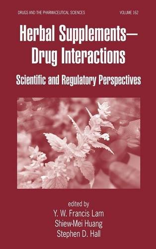 Read Online Herbal Supplements-Drug Interactions: Scientific and Regulatory Perspectives (Drugs and the Pharmaceutical Sciences) ebook
