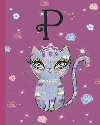 P: Kitty Cat Journal, personalized monogram letter P blank lined diary with interior pages decorated with kitty cats and flowers.