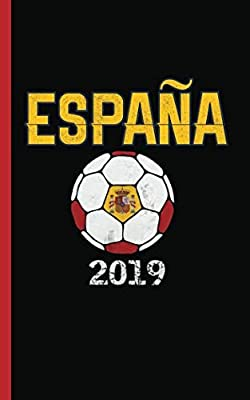 "Spain Flag Soccer Ball Journal - Notebook: Patriotic Espana DIY Writing Note Book - 100 Lined Pages + 8 Blank Sheets, Small Travel Size 5x8"" (Soccer Gear Gifts Vol 9)"