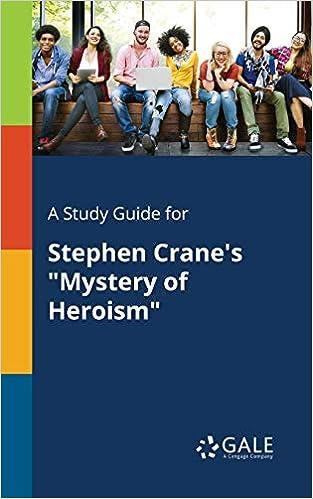 stephen crane a mystery of heroism summary