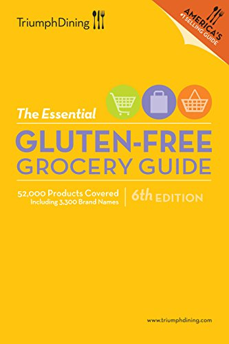 (The Essential Gluten Free Grocery Guide - 6th Edition )