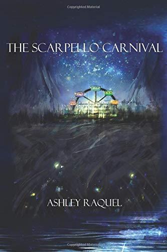 Read Online The Scarpello Carnival (The Scarpello Carnival Part One) pdf