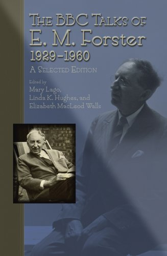 The BBC Talks of E.M. Forster 1929-1960: A Selected Edition por E. M. Forster