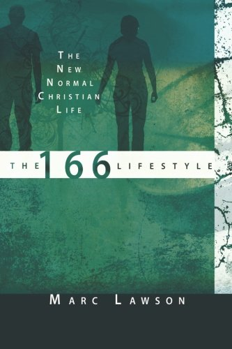 Download The 166 Lifestyle: The New Normal Christian Life pdf