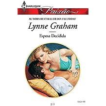 Esposa Decidida (Harlequin Jessica Especial Livro 408)