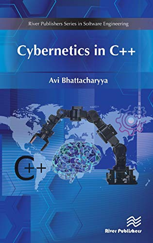 Cybernetics in C++ (River Publishers Series in Software Engineering) by River Publishers