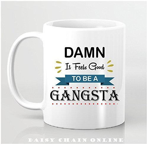 office space coffee mug. fine coffee funny coffee mug  damn it feels good to be a gangsta office space inside u