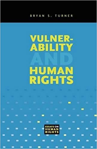 vulnerability and human rights essays on human rights bryan s  vulnerability and human rights essays on human rights bryan s turner 9780271029238 com books