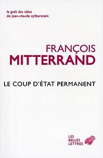 Le coup d'état permanent par Mitterrand