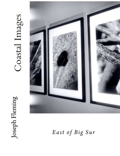 Download Coastal Images: East of Big Sur PDF