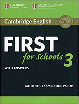 Cambridge english first for schools 3 student's book with answers.