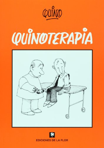 Quinoterapia / Quinotherapy (Spanish Edition)