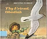Thy Friend, Obadiah, Brinton Turkle, 0670712302