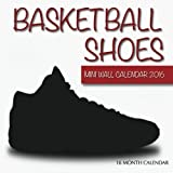 Basketball Shoes Mini Wall Calendar 2016: 16 Month Calendar