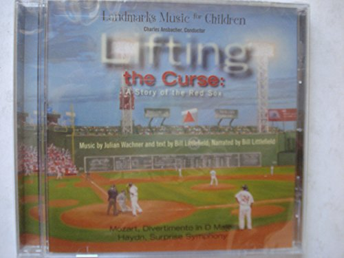 Lifting The Curse, A Story of the Boston Red Sox Bill Littlefield Boston Red Sox Cd