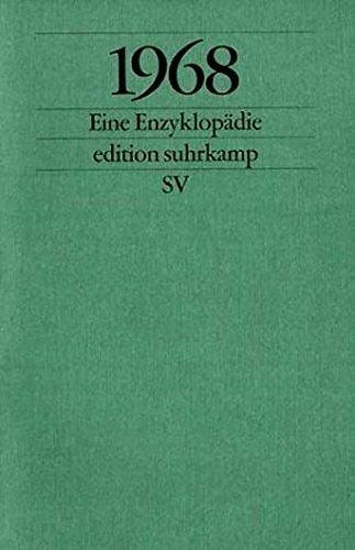 1968: Eine Enzyklopädie (edition suhrkamp) Taschenbuch – 27. September 2004 Rudolf Sievers Suhrkamp Verlag 351812241X MAK_GD_9783518122419