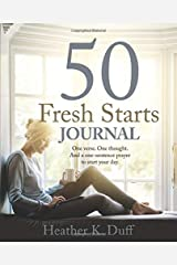 50 Fresh Starts JOURNAL: One verse. One thought. And a one-sentence prayer to start your day. Paperback