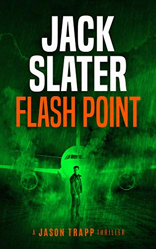Flash Point (Jason Trapp Book 3) by [Slater, Jack]